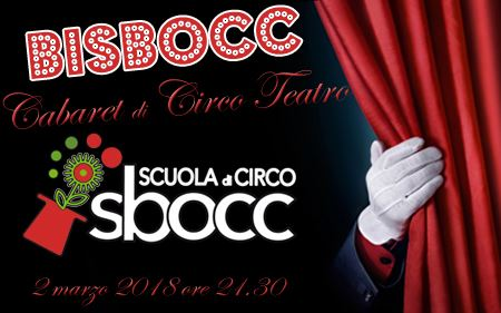 Rassegna di CircoTeatro BiSbocc Cabaret