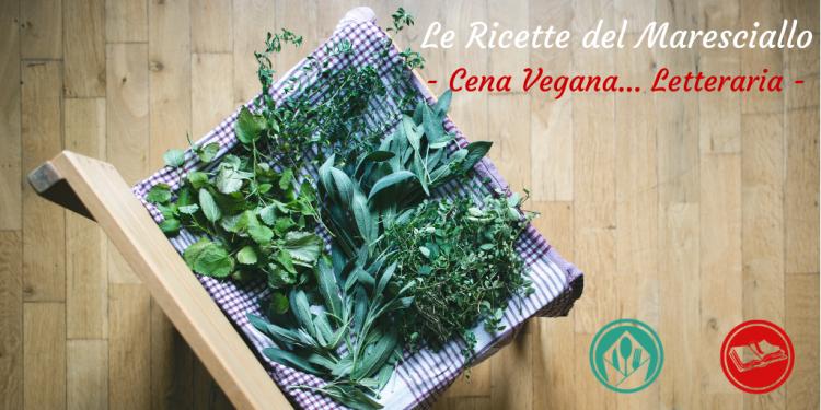 In occasione della giornata internazionale contro la violenza sulle donne. Una speciale Cena Vegana... Letteraria.