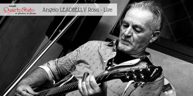 Angelo Leadbelly Rossi LIve al Circolo Quarto Stato Cardano al Campo