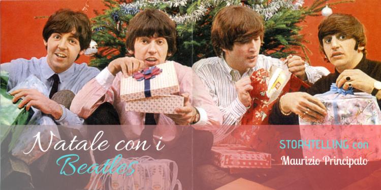 Storytelling musicale a cura di Maurizio Principato (Radio Popolare) Arriva il Natale e arrivano i The Beatles.
