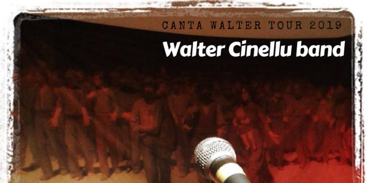 Band live L'amico, cantautore, musicista ed educatore Walter Cinellu torna a riproporre canzoni e ballate nel CANTA WALTER tour.